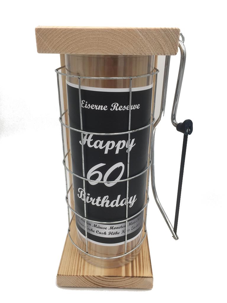 Happy Birthday 60 Eiserne Rerserve Spardose incl. Bügelsäge zum zersägen des Gitters