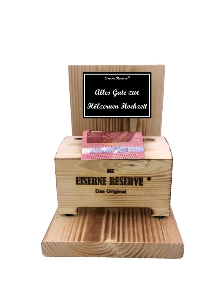 Alles Gute zur Hölzernen Hochzeit  - Eiserne Reserve ® Geldbox - Geldgeschenk Schatztruhe