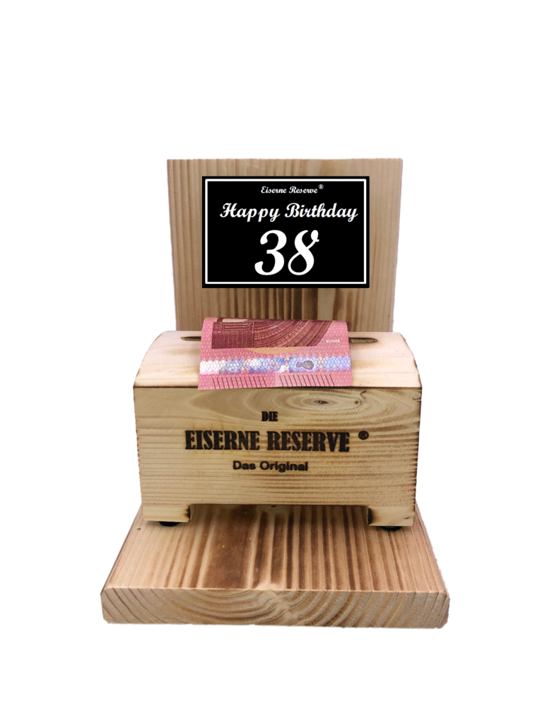 Happy Birthday 38 Geburtstag - Eiserne Reserve ® Geldbox - Geldgeschenk Schatztruhe